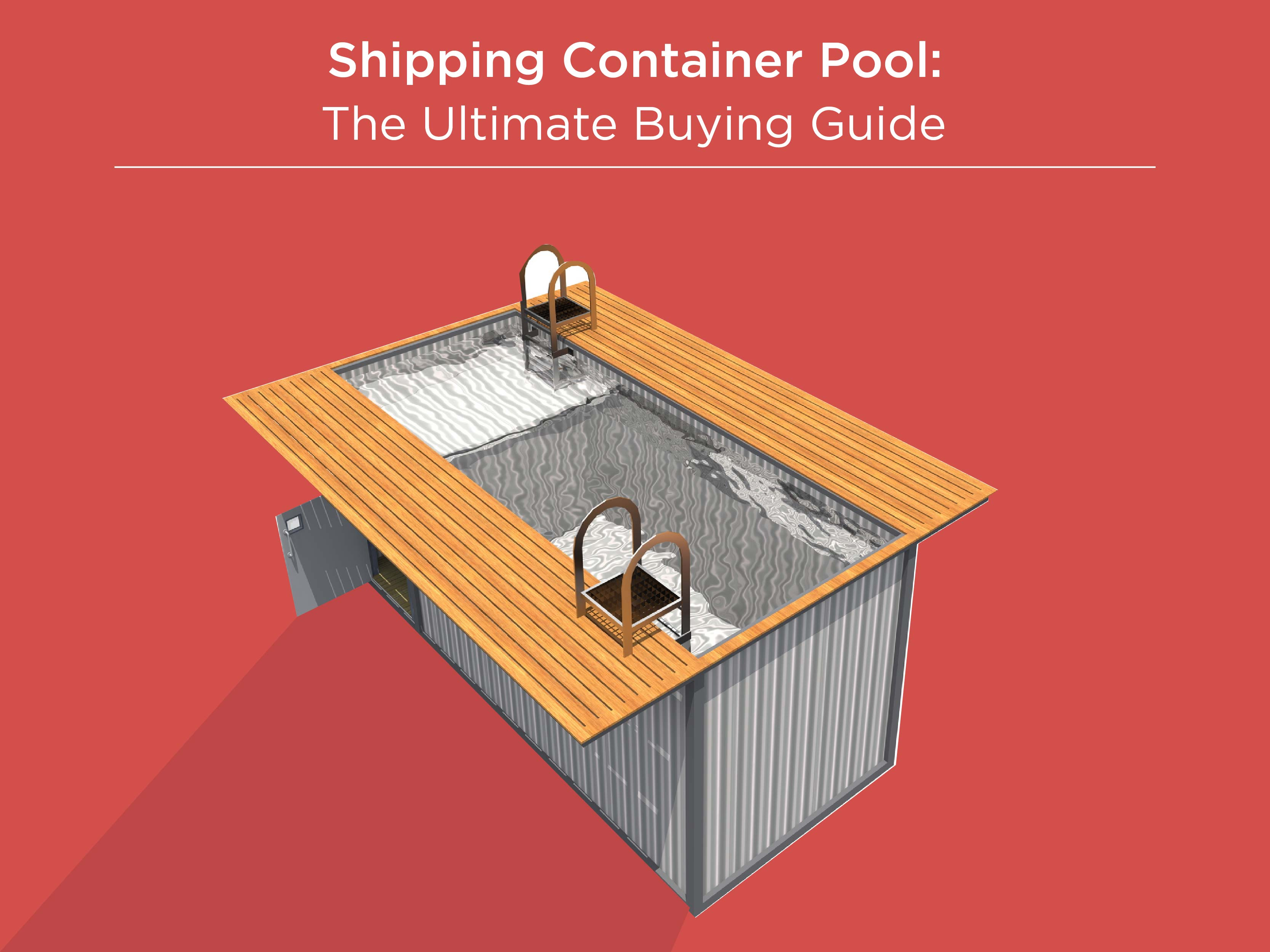 Shipping Container Pool: The Ultimate Buying Guide ...